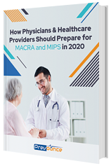 Prepare for MIPS and MACRA in 2020